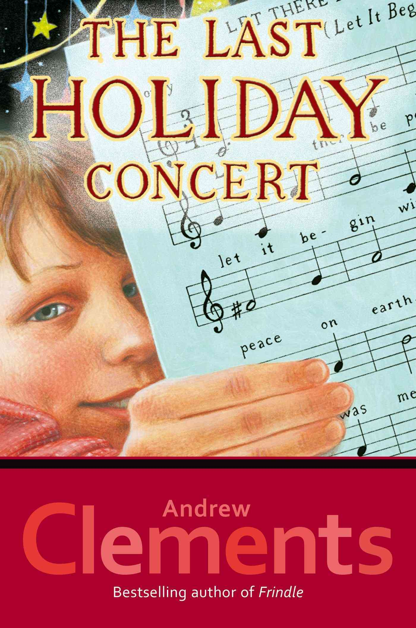 The Last Holiday Concert by Clements, Andrew [Hardcover] -