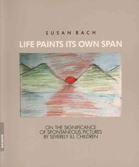 Life Paints Its Own Span By Bach, Susan
